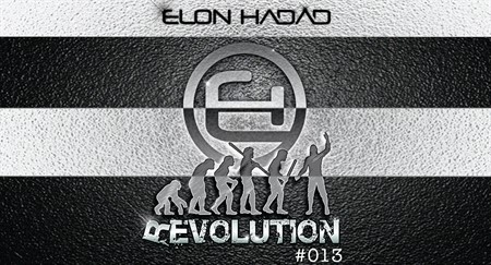 ELON HADAD - REVOLUTION #013 (Apr' 18) #HOUSE & #TECHNO