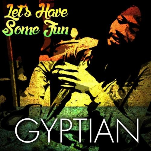 Bruno Mars Ft Gucci Mane And Kodak Black Mp3 Download Free: Gyptian - Let's Have Some Fun