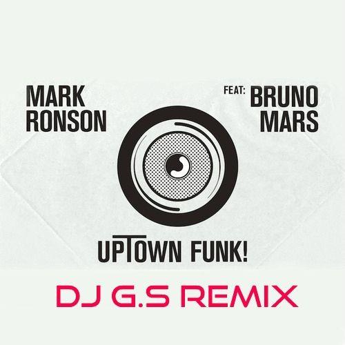 Guci Ft Bruno Mass Mp3: Uptown Funk (DJ G.S Remix