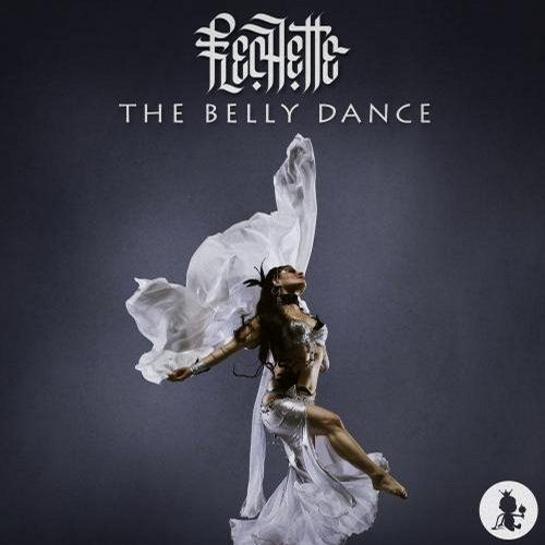 Wake Up In The Sky Bruno Mars Mp3: Flechette - The Belly Dance (Original Mix)