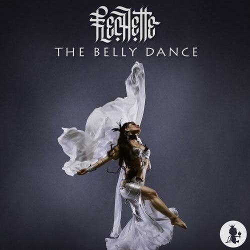 Venom Mp3 By Eminem: Flechette - The Belly Dance (Original Mix)