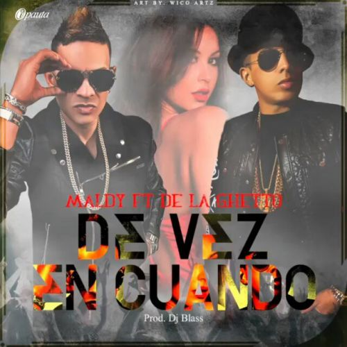 Bruno Mars Ft Gucci Mane And Kodak Black Mp3 Download Free: Maldy Ft. De La Ghetto - De Vez En Cuando