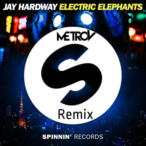 Jay Hardway - Electric Elephant (MetroV Remix)