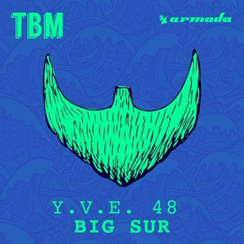 Y.V.E. 48 - Big Sur (Radio Edit)