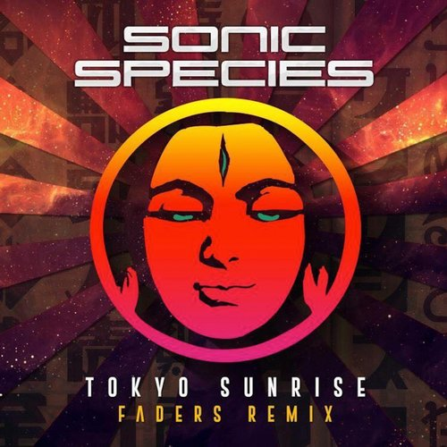 Sonic Species - Tokyo Sunrise (Faders Remix) | Desire2Music Net - No