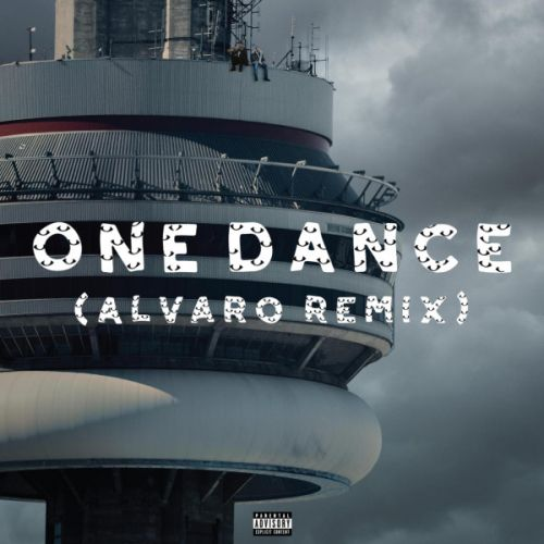 Taki Taki Dj Snake Remix Song Download: Drake - One Dance (Alvaro Remix)