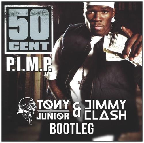 50 Cent Feat  Snoop Dogg & G-Unit - P I M P  (Tony Junior