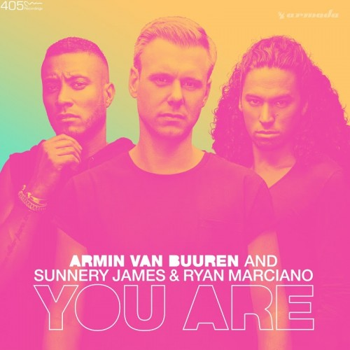 Armin van Buuren and Sunnery James & Ryan Marciano - You Are (Extended Mix)