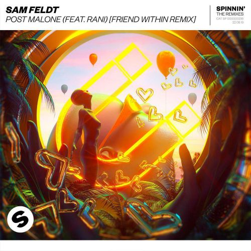 Sam Feldt, Rani - Post Malone (Friend Within Extended Remix